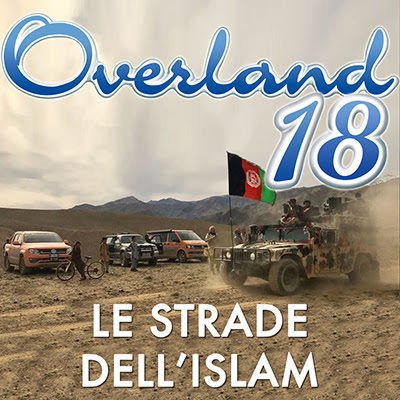 """Nuova stagione Overland e speciale """"Le strade dell'Islam"""""""